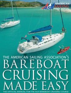 ASA 104 Bareboat Cruising made easy